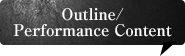 Outline/Performance Content